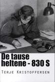 """""""De tause heltene - 83O S"""" av Terje Kristoffersen"""