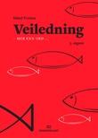 """""""Veiledning - - mer enn ord"""" av Sidsel Tveiten"""