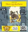"""""""Glenn og skurkene"""" av Camilla Kuhn"""