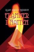 """""""Flammer i natten"""" av Lillian Bergljot Fredriksen"""