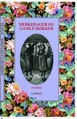 """""""Merkedager og gamle skikker"""" av Per Holck"""