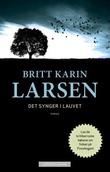 """""""Det synger i lauvet"""" av Britt Karin Larsen"""