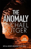 """The anomaly"" av Michael Rutger"