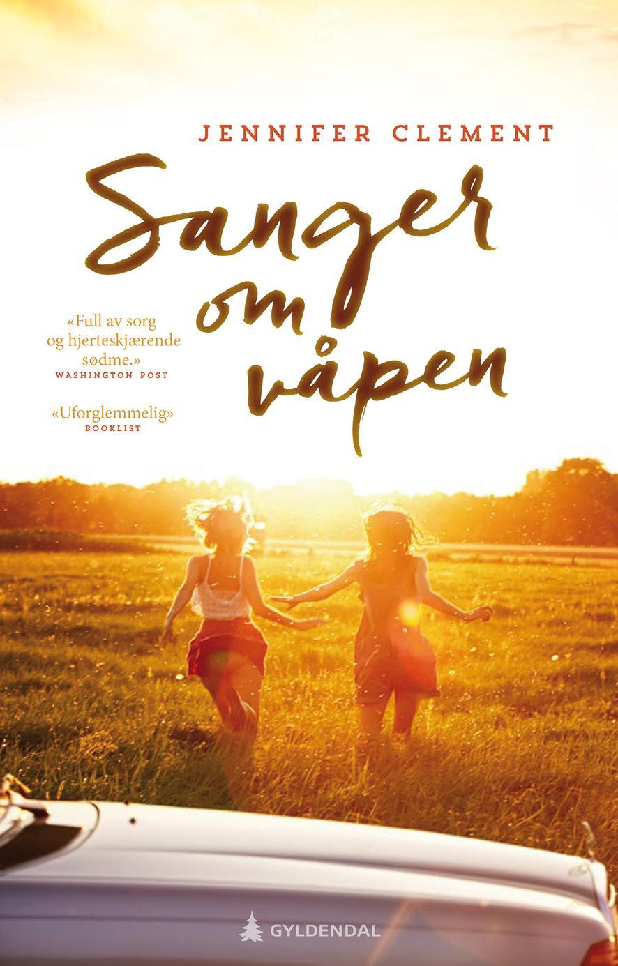 """""""Sanger om våpen"""" av Jennifer Clement"""