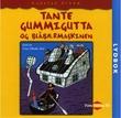 """""""Tante Gummigutta og blåbærmaskinen"""" av Carsten Ström"""
