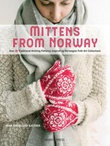 """""""Mittens from Norway - over 40 traditional knitting patterns inspired by Norwegian folk-art collections"""" av Nina Granlund Sæther"""