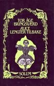 """""""Alice lengter tilbake"""" av Tor Åge Bringsværd"""