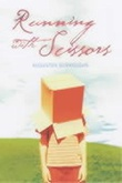 """""""Running with scissors a memoir"""" av Augusten Burroughs"""