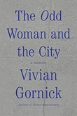 """The odd woman and the city - a memoir"" av Vivian Gornick"