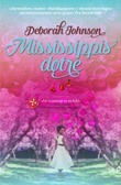 """""""Mississippis døtre"""" av Deborah Johnson"""