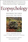 """Ecopsychology - Restoring the earth, healing the mind"" av Allen D. Kanner"
