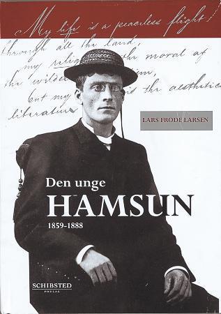 """""""Den unge Hamsun - 1859-1888"""" av Lars Frode Larsen"""