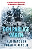 """""""Den farlige våren 1945"""" av Per Hansson"""