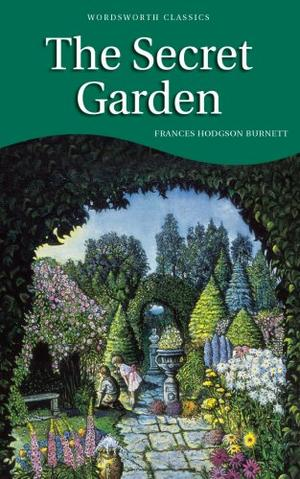 """The Secret Garden (Wordsworth's Children's Classics)"" av Frances Hodgson Burnett"