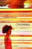 """""""Orkanen - roman"""" av Laurent Gaudé"""