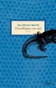 """""""Fortellingen om øde roman"""" av Ida Hegazi Høyer"""