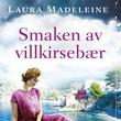 """""""Smaken av villkirsebær"""" av Laura Madeleine"""