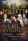 """""""I all evighet"""" av Ken Follett"""