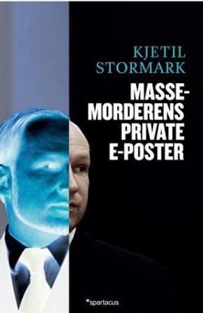 """""""Massemorderens private e-poster"""" av Kjetil Stormark"""