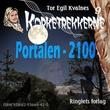 """Portalen - 2100"" av Tor Egil Kvalnes"