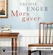"""""""Mors gaver"""" av Cecilie Enger"""