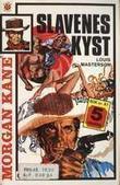 """""""Slavenes kyst ; Kane's våpen"""" av Louis Masterson"""