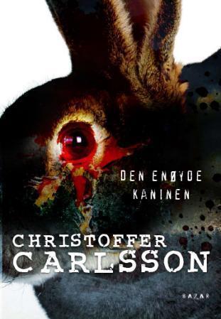 """""""Den enøyde kaninen"""" av Christoffer Carlsson"""