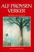 """""""Samlede viser og vers. Bd. 1 - fra Adventvisa til Hårrdagsvisa"""" av Alf Prøysen"""