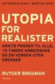 """""""Utopia for realister"""" av Rutger Bregman"""