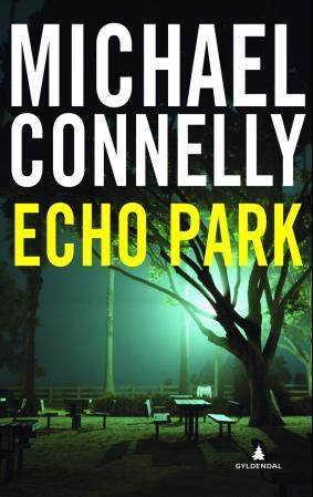 """Echo park"" av Michael Connelly"