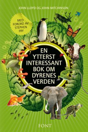 """""""En ytterst interessant bok om dyrenes verden"""" av John Lloyd"""