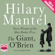 """The Giant, O'Brien"" av HILARY MANTEL"