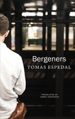 """""""Bergeners"""" av Tomas Espedal"""