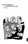 """Mjølketannmuseet - forteljingar"" av Marit O. Kaldhol"