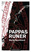 """Pappas runer"" av Marte Spurkland"