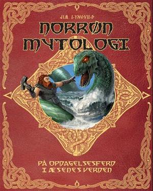 """""""Norrøn mytologi - på oppdagelsesferd i æsenes verden"""" av Jim Lyngvild"""