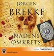 """""""Nådens omkrets"""" av Jørgen Brekke"""