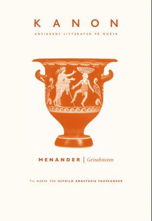 """""""Grinebiteren"""" av Menander"""