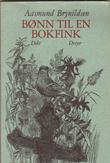 """""""Bønn til en bokfink"""" av Aasmund Brynildsen"""