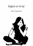 """""""Ingen er ei øy roman"""" av Kari Saanum"""