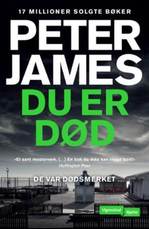 """""""Du er død"""" av Peter James"""