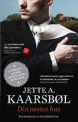 """""""Din nestes hus"""" av Jette A. Kaarsbøl"""