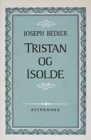 """""""Tristan og Isolde"""" av Joseph Bédier"""