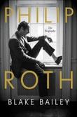 """Philip Roth the biography"" av Blake Bailey"