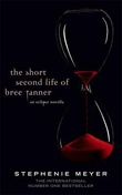 """The short second life of Bree Tanner - an eclipse novella"" av Stephenie Meyer"