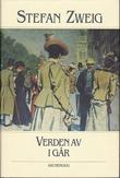 """""""Verden av i går en europeers erindringer"""" av Stefan Zweig"""