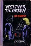 """""""Vestover til Østen"""" av Hild Henriksen"""