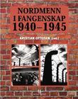"""""""Nordmenn i fangenskap 1940-1945 - alfabetisk register"""" av Kristian Ottosen"""