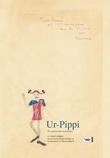 """""""Ur-Pippi - det opprinnelige manuskriptet"""" av Astrid Lindgren"""