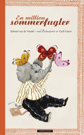 """""""En million sommerfugler"""" av Edward Van de Vendel"""